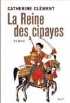 Inde, Livres - La Reine de Cipayes, Catherine Clément, La Fiancée de Bombay, Julia Gregson